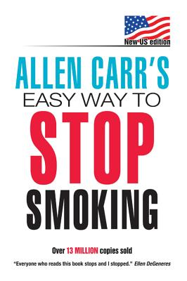 Allen Carr's Easyway to Stop Smoking By Carr, Allen/ O'hara, Damian