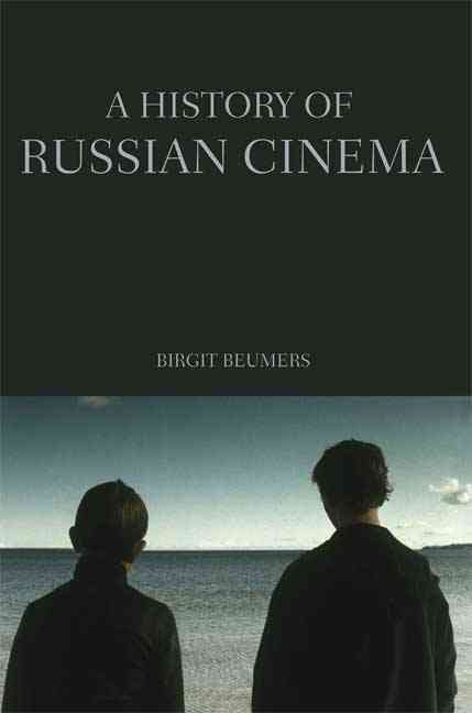 A History of Russian Cinema By Beumers, Birgit